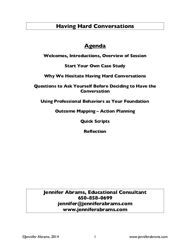 Having Hard Conversations Agenda Welcomes, Introductions, Overview of Session Start Your Own Case Study Why We Hesitate Ha...