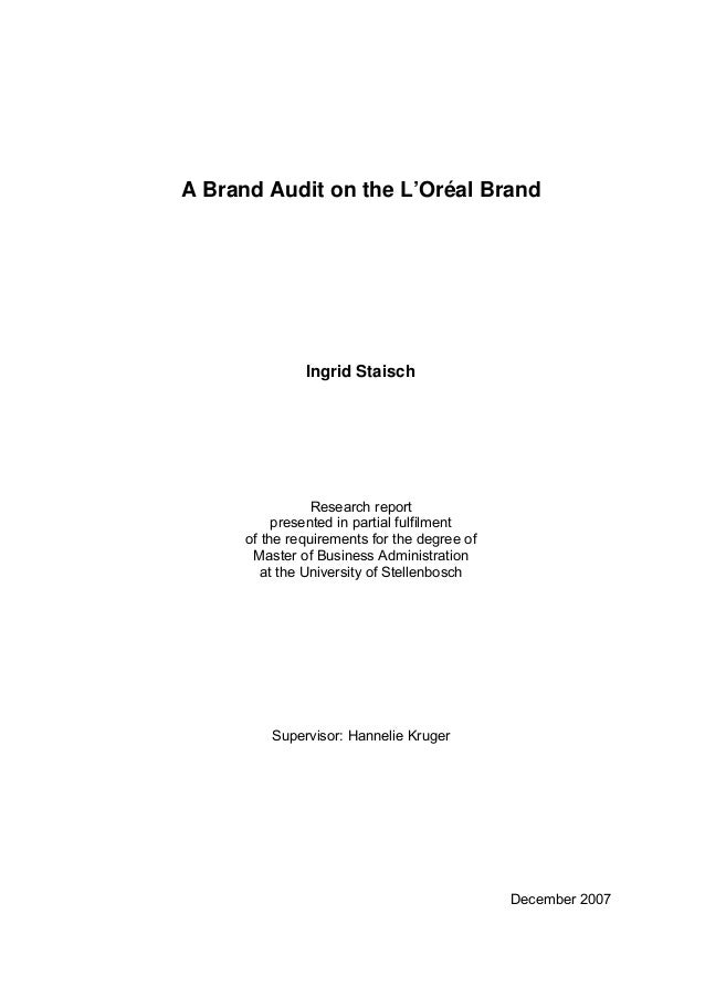 A Brand Audit on the L'Oréal Brand               Ingrid Staisch                 Research report           presented in par...