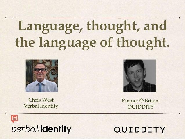 A brand's verbal identity creates its future