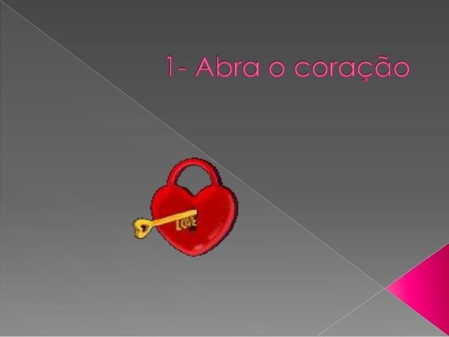 Abra o coração