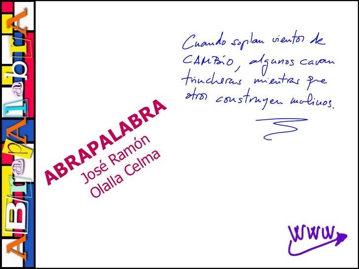 ABRAPALABRA José Ramón Olalla Celma