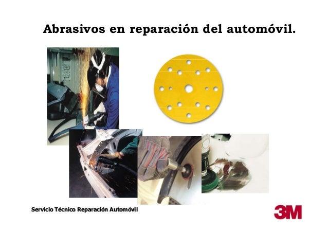 Abrasivos en reparación del automóvil.  Servicio Técnico Reparación Automóvil