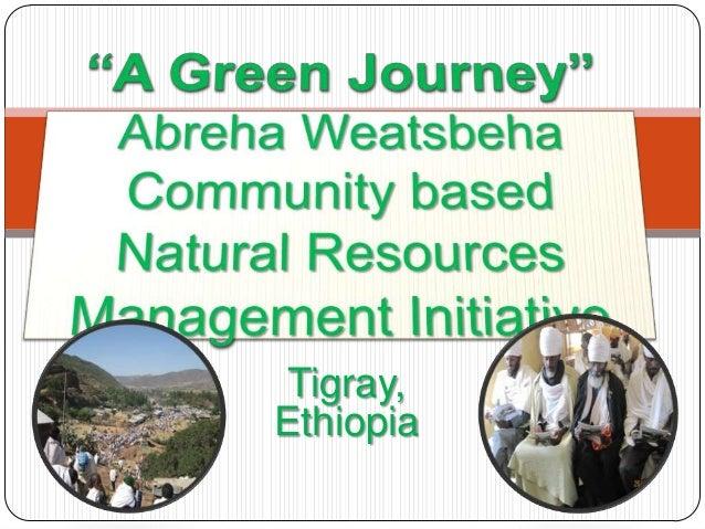 A Green Journey: Abrha Weatsbha Community