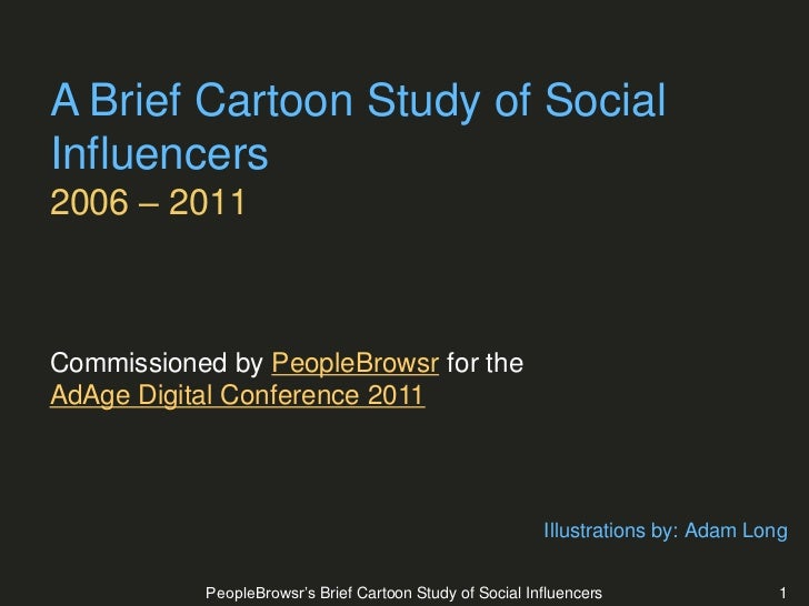 PeopleBrowsr's Brief Cartoon Study Of Social Influencers
