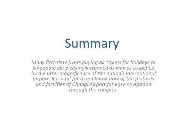 A brief guide for first time visitors to singapore's changi airport