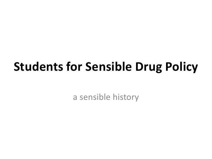 Students for Sensible Drug Policy<br />a sensible history<br />