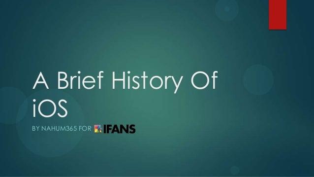 A Brief History of iOS