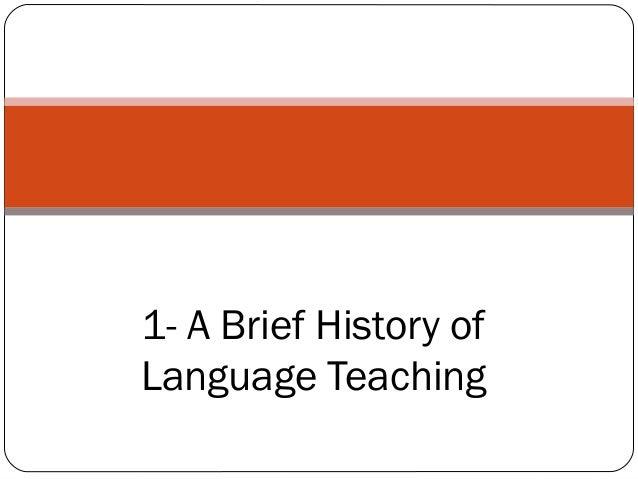 Brief history of language teaching the grammar translation method