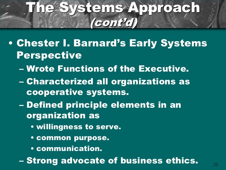 chester barnard's management theory Management has been in our business culture many years ideas of management from the past are applicable to management practices today in today's society, managers.