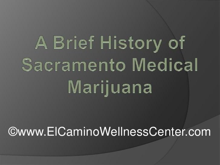 A Brief History of Sacramento Medical Marijuana