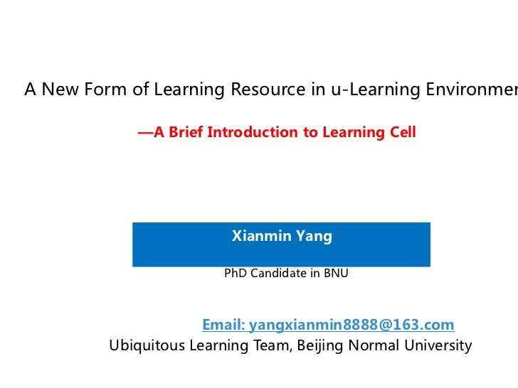 A brief introduction to learning cell