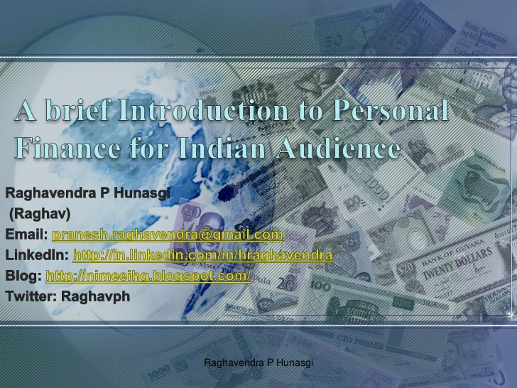 A brief introduction to personal finance for Indian audience