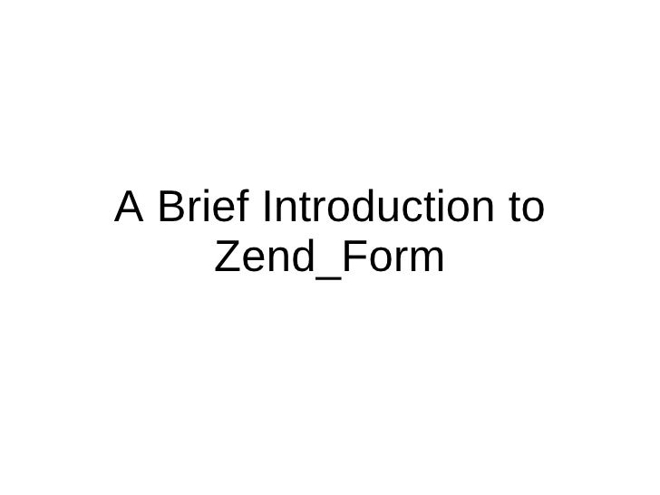 A Brief Introduction to Zend_Form