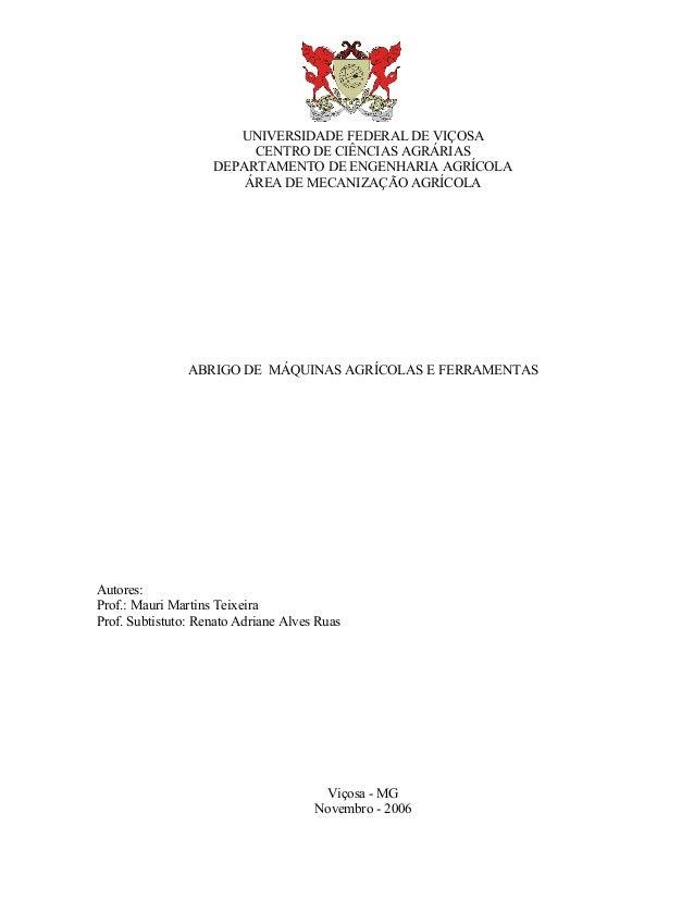 UNIVERSIDADE FEDERAL DE VIÇOSA CENTRO DE CIÊNCIAS AGRÁRIAS DEPARTAMENTO DE ENGENHARIA AGRÍCOLA ÁREA DE MECANIZAÇÃO AGRÍCOL...
