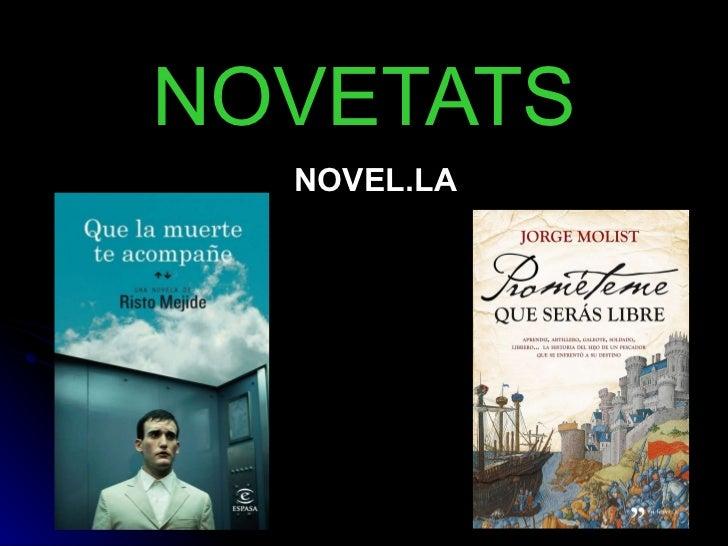 NOVETATS NOVEL.LA