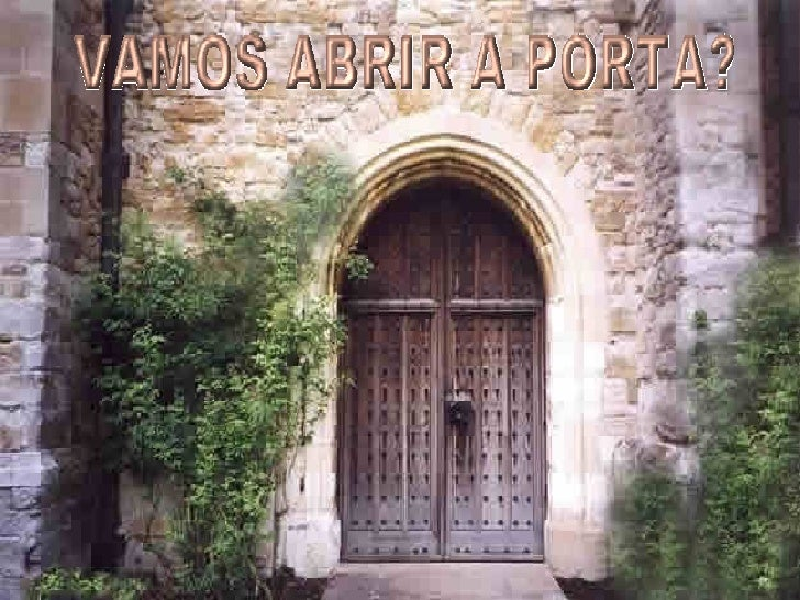 Abrindo Portas