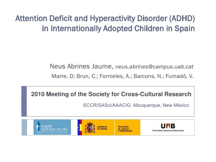 Attention Deficit and Hyperactivity Disorder (ADHD)         in Internationally Adopted Children in Spain              Neus...