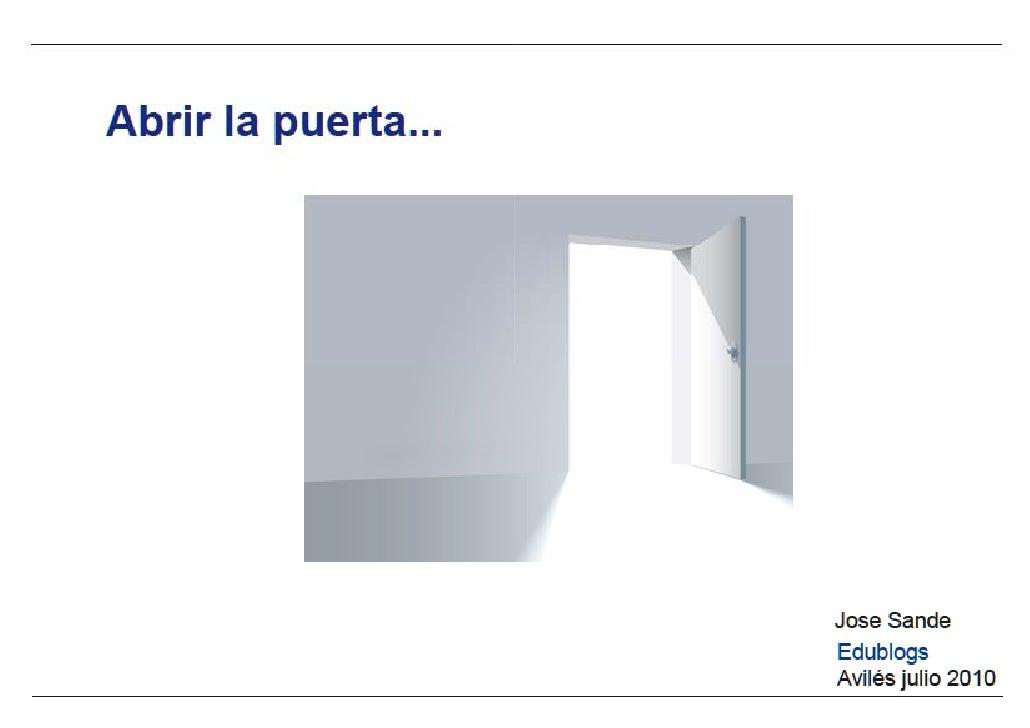 Abrir la puerta jose sande edublogs