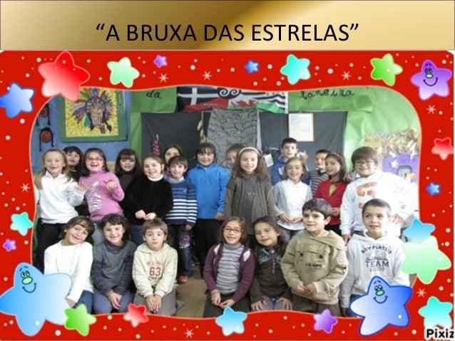 """""""A BRUXA DAS ESTRELAS"""""""