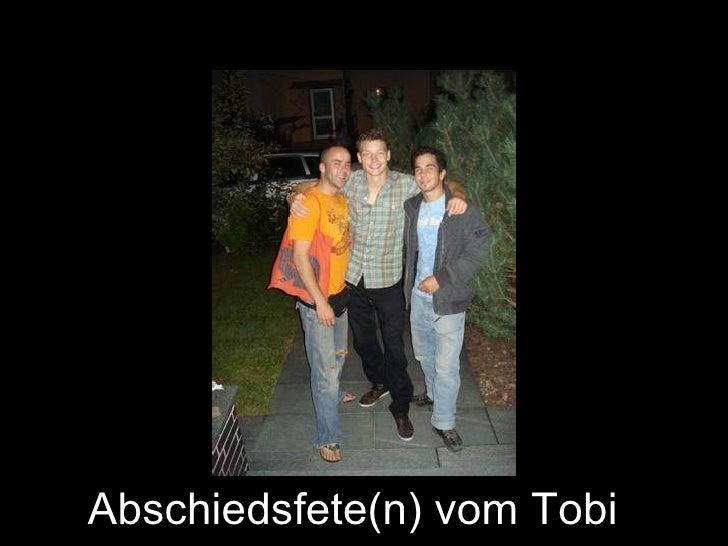 Abschiedsfete(n) vom Tobi
