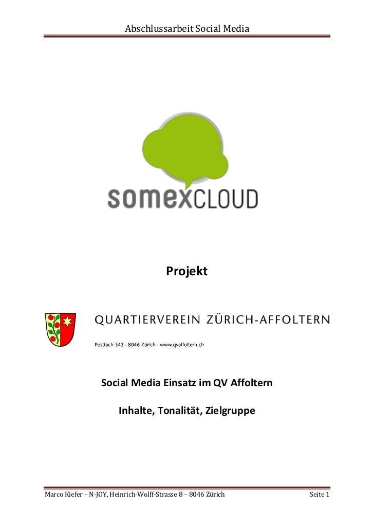 Abschlussarbeit Social Media                                        Projekt                  Social Media Einsatz im QV Af...