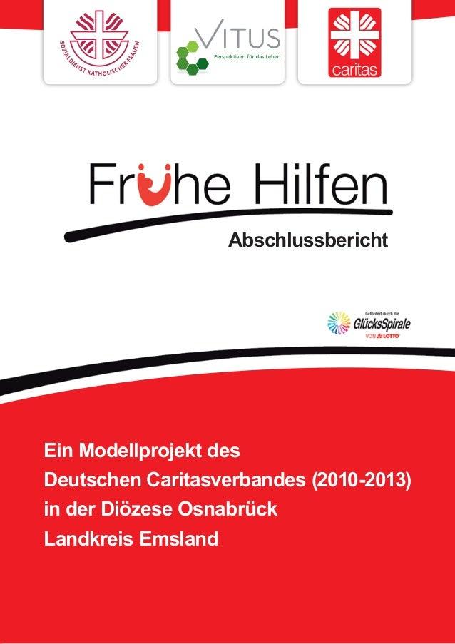 Ein Modellprojekt desDeutschen Caritasverbandes (2010-2013)in der Diözese OsnabrückLandkreis EmslandAbschlussbericht