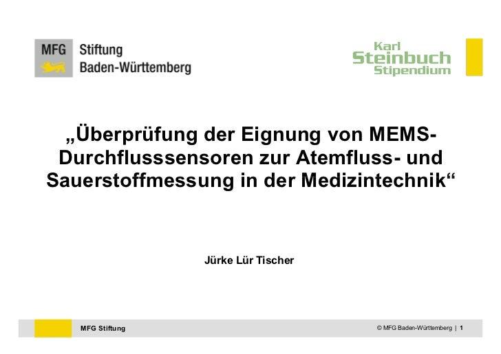 Überprüfung der Eignung von MEMS-Durchflusssensoren zur Atemfluss- und Sauerstoffmessung in der Medizintechnik