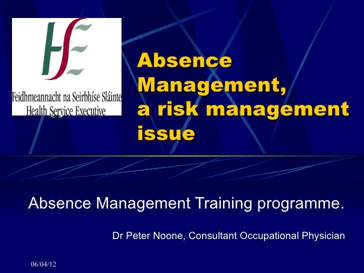 Absence                Management,                a risk management                issueAbsence Management Training progra...