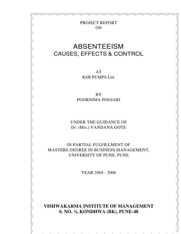 PROJECT REPORT                   ON          ABSENTEEISM   CAUSES, EFFECTS & CONTROL                  AT             KSB P...