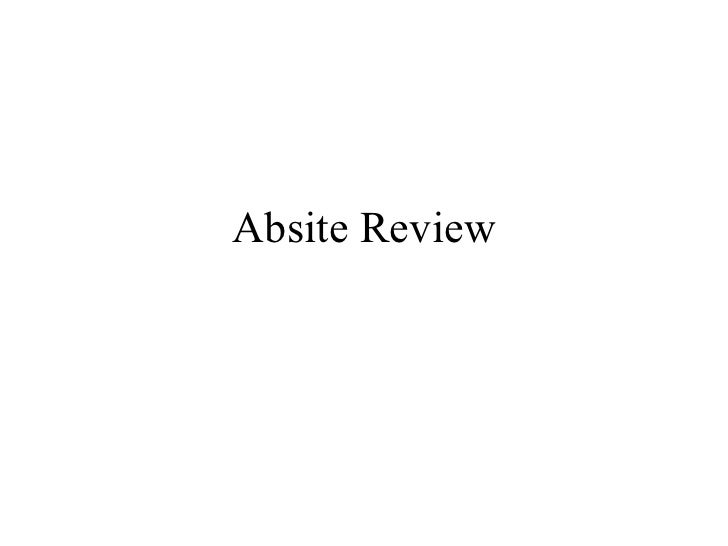 Absite Review Questions and Topics, Nir Hus MD., PhD.