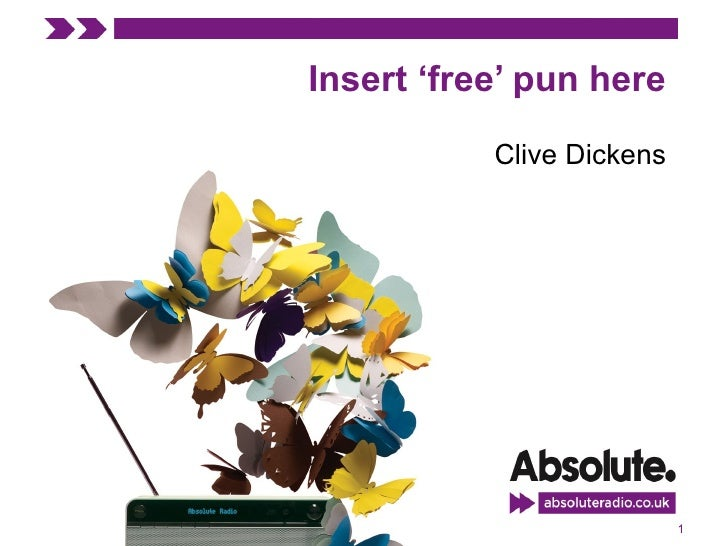 Insert 'free' pun here             Clive Dickens                                1