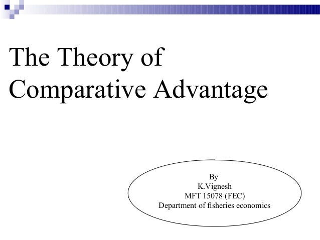theory of comparative advantage essay