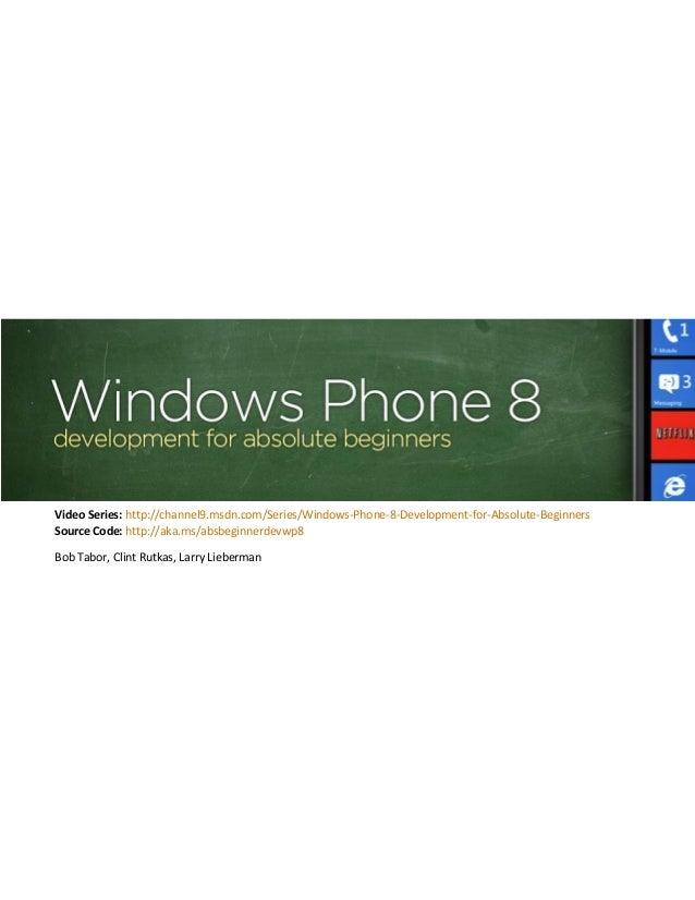 Absolute beginnersseriesforwindowsphone8