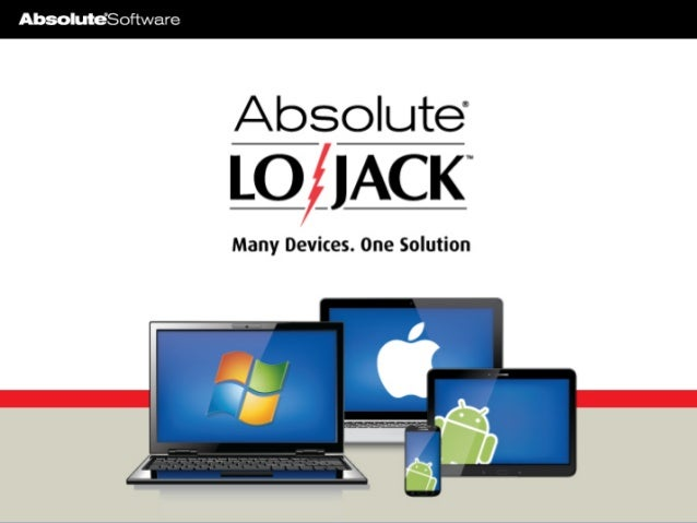 Absolute Software & Lojack – 2014 Overview