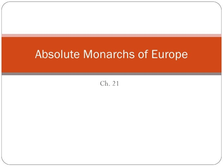 Ch. 21 Absolute Monarchs of Europe