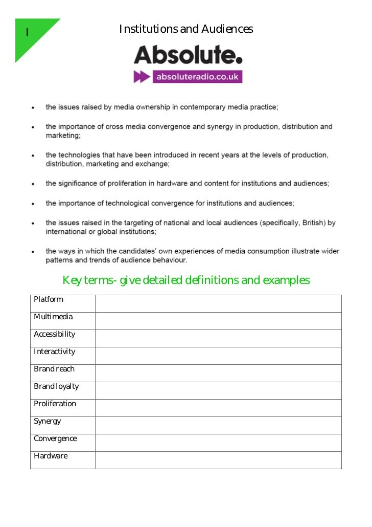 I                        Institutions and Audiences              Key terms- give detailed definitions and examples    Plat...