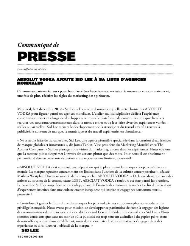 Communiqué depressePour diffusion immédiateABSOLUT VODKA ajoute Sid Lee à sa liste d'agencesmondiales Ce nouveau partena...