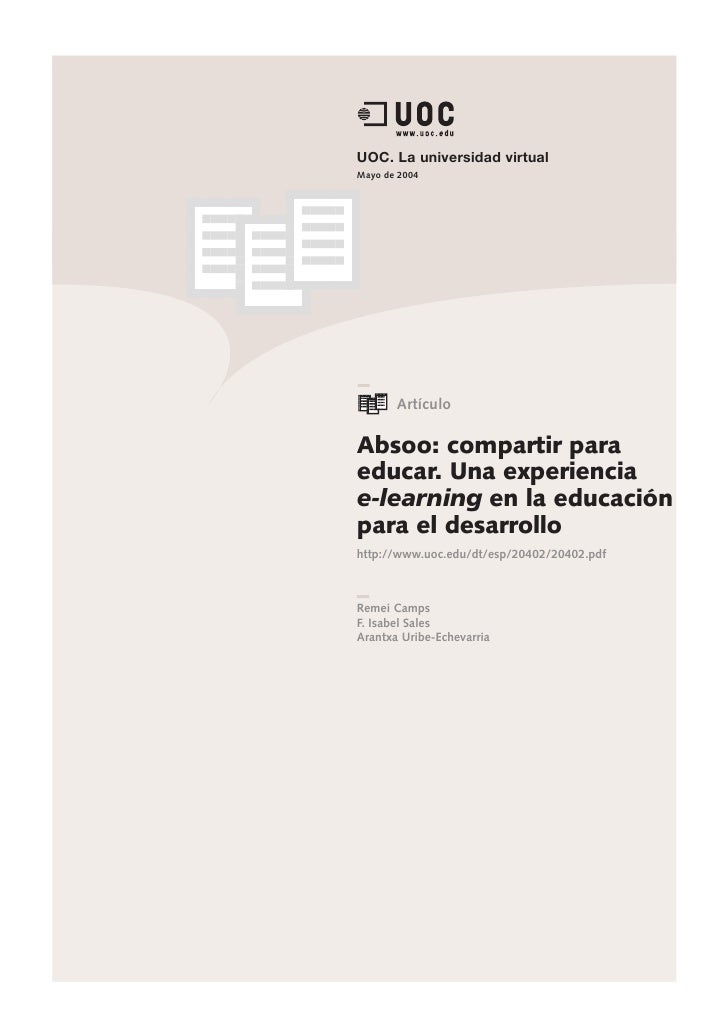 UOC. La universidad virtual Mayo de 2004            Artículo  Absoo: compartir para educar. Una experiencia e-learning en ...