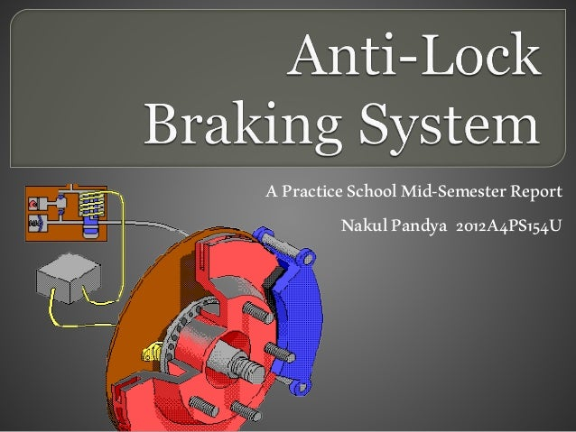 an outline on the topic of antilock brakes Ford f150 forum the site for ford looking for recent topics anti-lock brakes 5 posts • page 1 of 1 anti-lock brakes post by forddre » mon sep 17, 2007.