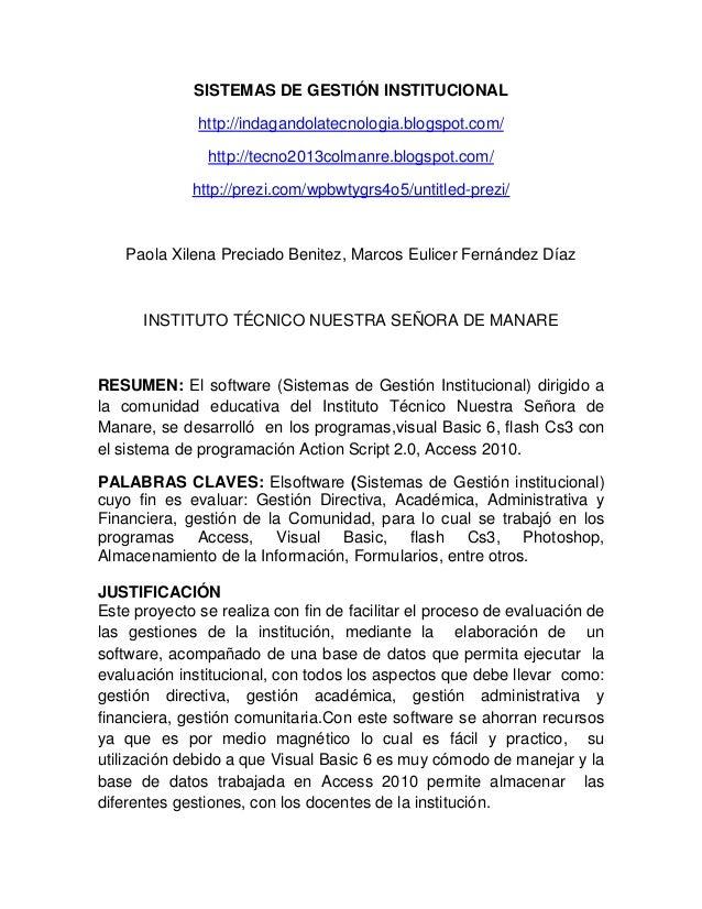 SISTEMAS DE GESTIÓN INSTITUCIONAL http://indagandolatecnologia.blogspot.com/ http://tecno2013colmanre.blogspot.com/ http:/...