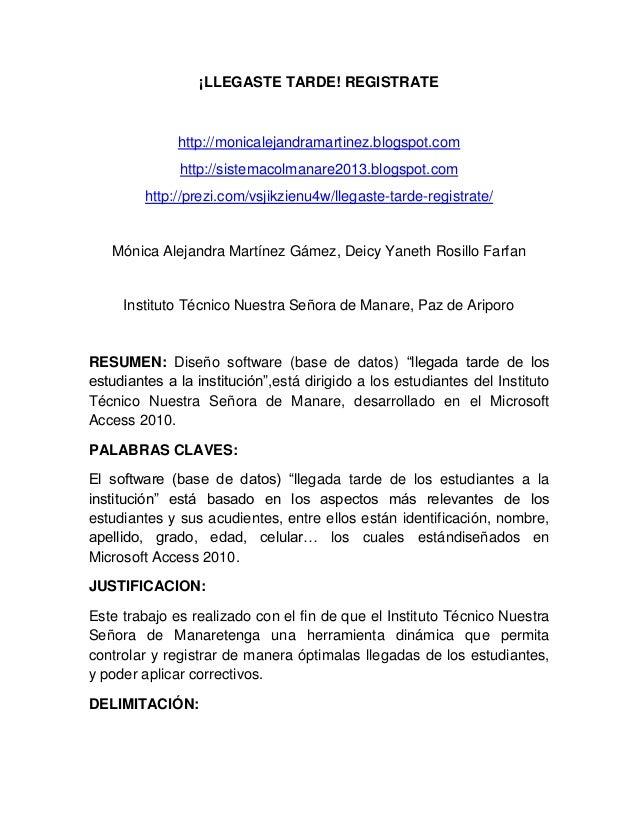 ¡LLEGASTE TARDE! REGISTRATE  http://monicalejandramartinez.blogspot.com http://sistemacolmanare2013.blogspot.com http://pr...