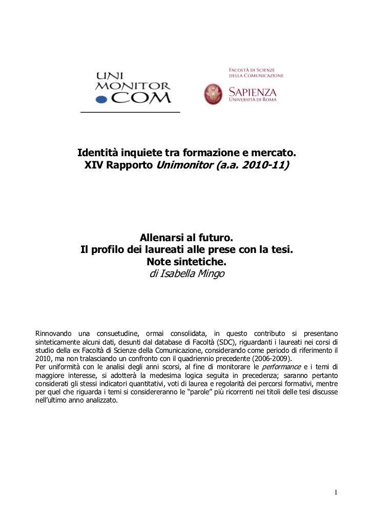 Identità inquiete tra formazione e mercato.               XIV Rapporto Unimonitor (a.a. 2010-11)                          ...