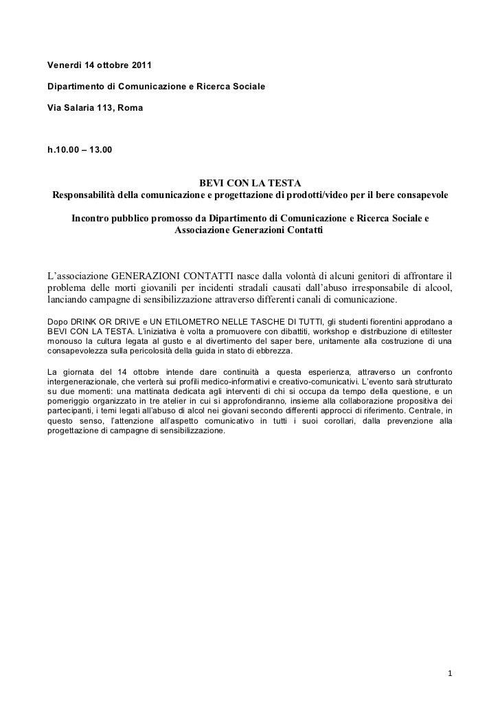 Venerdì 14 ottobre 2011Dipartimento di Comunicazione e Ricerca SocialeVia Salaria 113, Romah.10.00 – 13.00                ...
