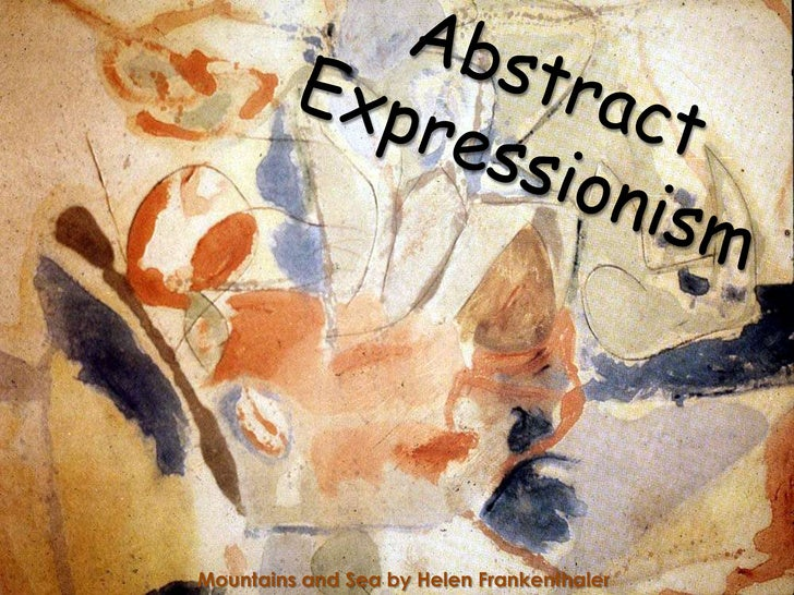 Abstract Expressionism<br />Mountains and Sea by Helen Frankenthaler<br />