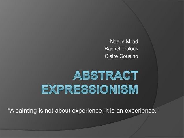 """Noelle Milad                                     Rachel Trulock                                     Claire Cousino""""A paint..."""