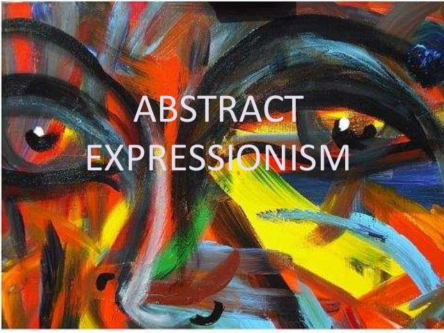 Abstract expressionism1