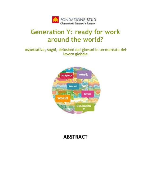 Generation Y: ready for work around the world? Aspettative, sogni, delusioni dei giovani in un mercato del lavoro globale ...