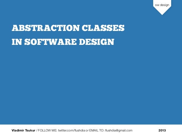 Abstraction Classes in Software Design