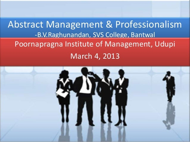 Abstract management and professionalism b.v.raghunandan