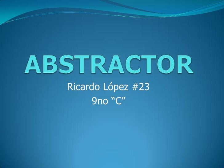 Abstractor